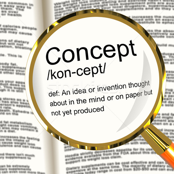 Concept Definition Magnifier Showing Ideas Thoughts Or Invention Stock photo © stuartmiles
