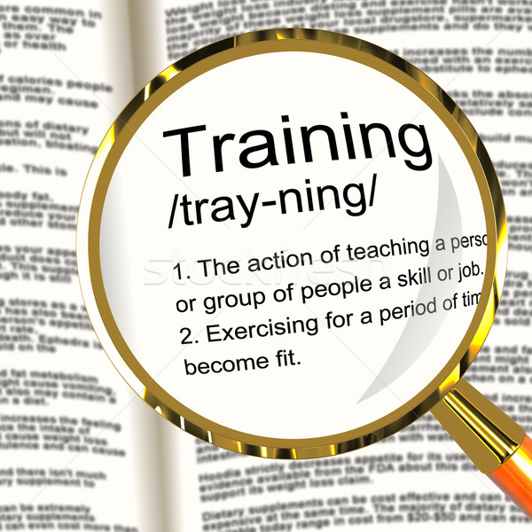 Training Definition Magnifier Showing Education Instruction Or C Stock photo © stuartmiles