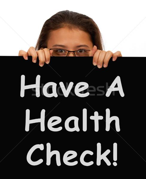 Health Check Message Showing Medical Examination Stock photo © stuartmiles