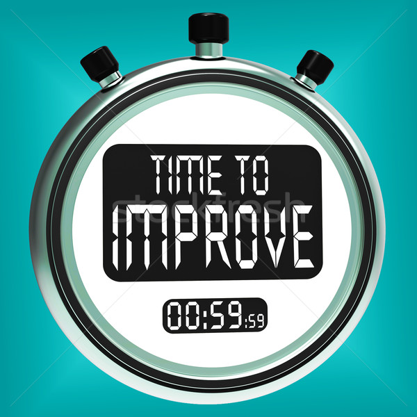 Time To Improve Message Means Progress And Improvement Stock photo © stuartmiles
