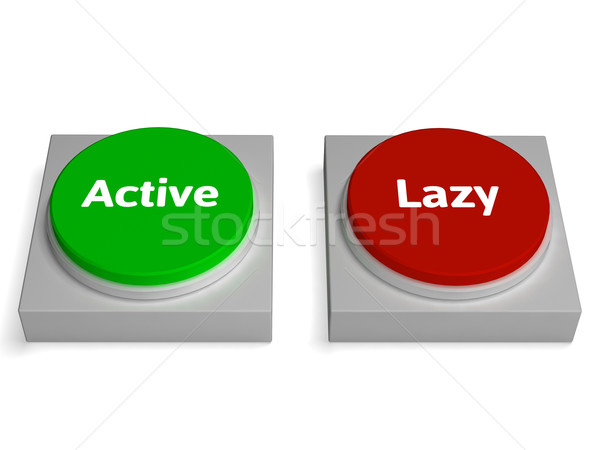 Active Lazy Buttons Shows Action Or Inaction Stock photo © stuartmiles