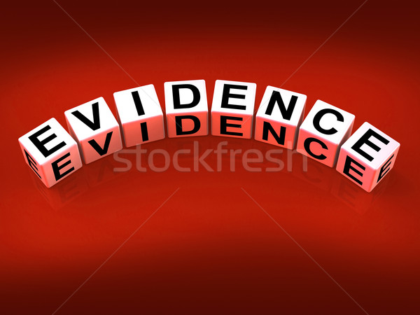 Evidence Blocks Represent Evidential Substantiation and Proof Stock photo © stuartmiles