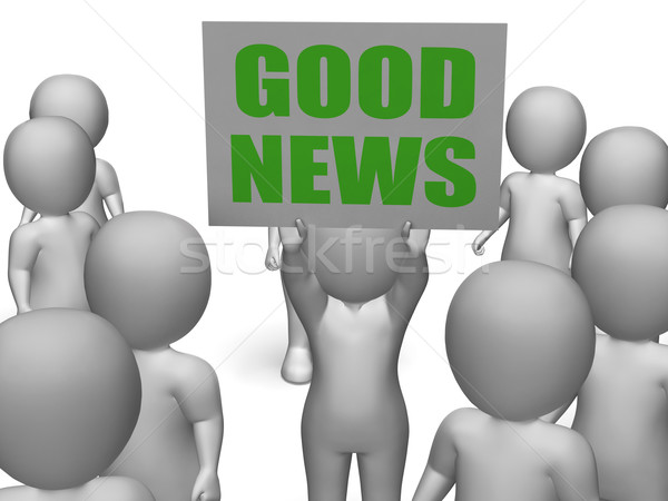 Good News Board Character Means Receiving Great News Stock photo © stuartmiles