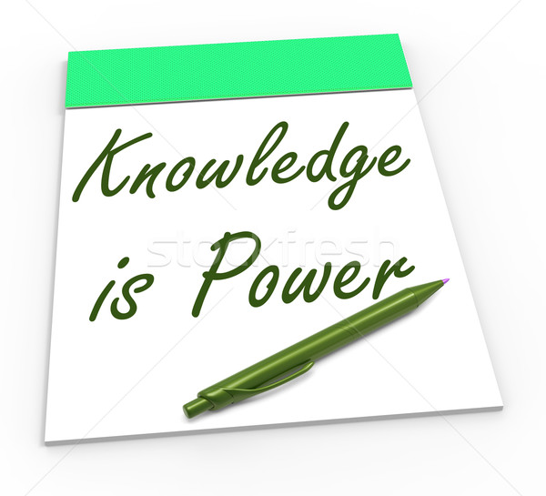 Knowledge Is Power Shows Abilities Or Knowing Secrets Stock photo © stuartmiles