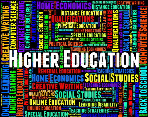 Higher Education Represents Schooling Training And Develop Stock photo © stuartmiles