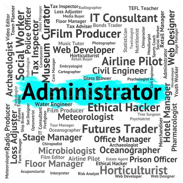Administrador trabalho palavra recrutamento empregado oficial Foto stock © stuartmiles