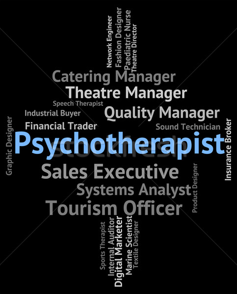 Psychotherapist Job Shows Disturbed Mind And Insanity Stock photo © stuartmiles