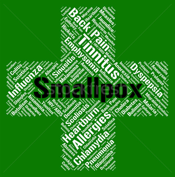 Smallpox Word Shows Ill Health And Ailment Stock photo © stuartmiles