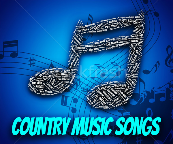 Country Music Songs Indicates Sound Track And Country-And-Wester Stock photo © stuartmiles