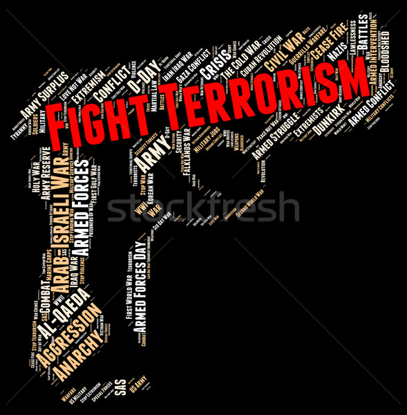 Fight Terrorism Represents Stop Sign And Halt Stock photo © stuartmiles