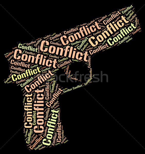Conflict Word Shows Battle Encounter And Words Stock photo © stuartmiles