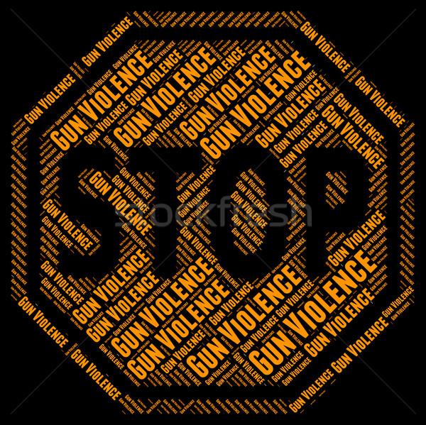 Stoppen pistool geweld beestachtigheid betekenis Stockfoto © stuartmiles