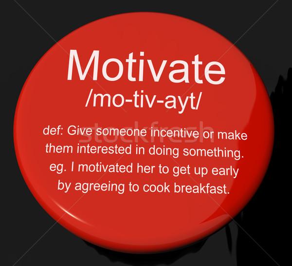Motivieren Bestimmung Taste positive Ermutigung Stock foto © stuartmiles