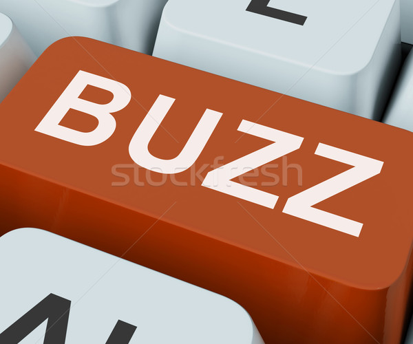 Buzz Key Shows Awareness Exposure And Publicity Stock photo © stuartmiles