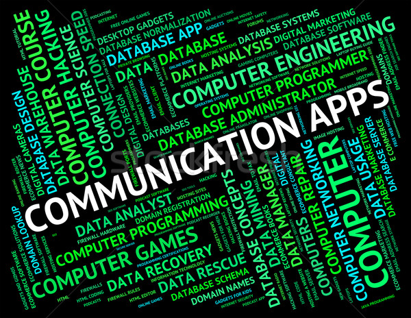 Communication Apps Represents Application Software And Communica Stock photo © stuartmiles