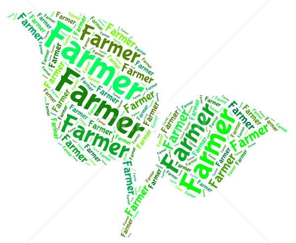 фермер слово культивировать фермы Сток-фото © stuartmiles