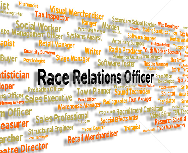Race Relations Officer Represents Ethnicity Hire And Hiring Stock photo © stuartmiles