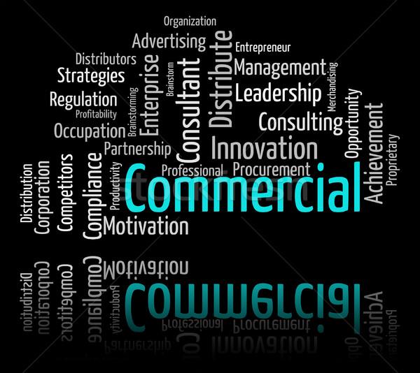 коммерческих слово текста торговый импортный смысл Сток-фото © stuartmiles