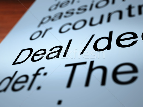 Deal Definition Closeup Showing Agreement Stock photo © stuartmiles