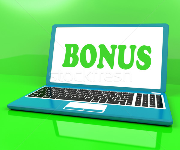 Bonus On Laptop Shows Reward Benefit Or Perk Online Stock photo © stuartmiles