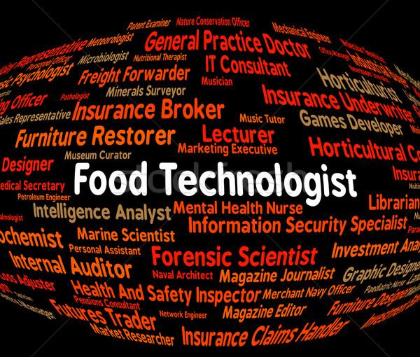 Food Technologist Indicates Eating Job And Foods Stock photo © stuartmiles