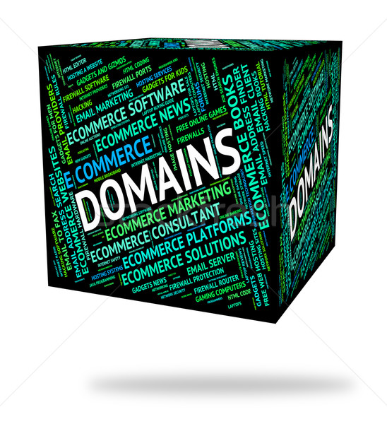 Domains Word Indicates Dominions Empire And Words Stock photo © stuartmiles