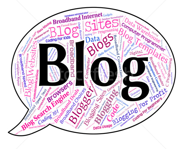 Blog Word Represents Weblog Websites And Web Stock photo © stuartmiles