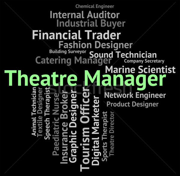 Theatre Manager Shows Proprietor Position And Managing Stock photo © stuartmiles