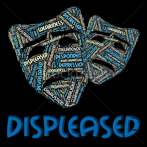 Displeased Word Indicates Put Out And Aggravate Stock photo © stuartmiles