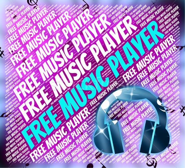 Free Music Player Means No Cost And Audio Stock photo © stuartmiles