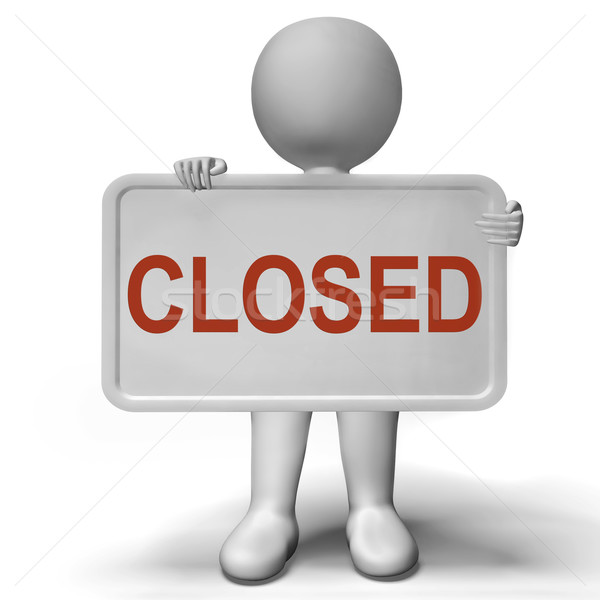 Closed Sign Showing Retail Store Closing Time Stock photo © stuartmiles