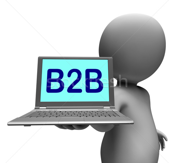 B2b Laptop Character Shows Business Trading And Commerce Online Stock photo © stuartmiles