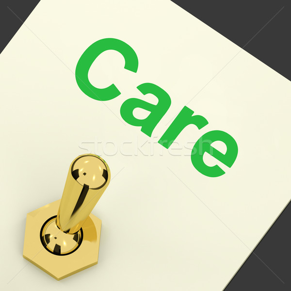 Care Switch Shows Caring Careful Concern Stock photo © stuartmiles