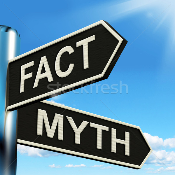 Fact Myth Signpost Means Correct Or Incorrect Information Stock photo © stuartmiles