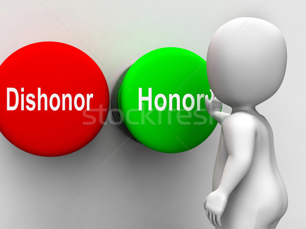 Dishonor Honor Buttons Shows Integrity And Morals Stock photo © stuartmiles