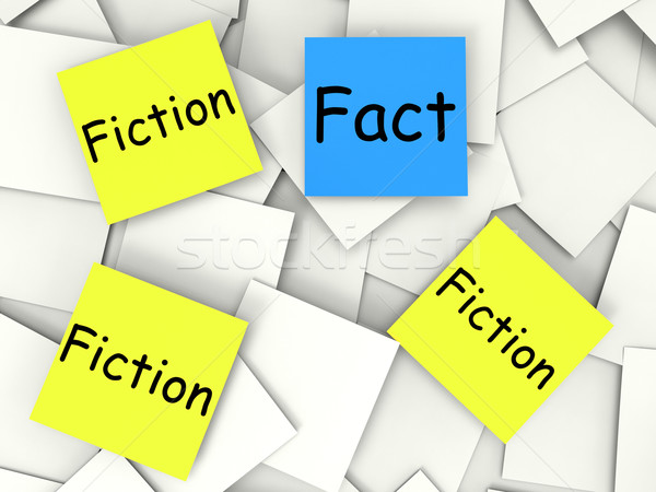 Fact Fiction Post-It Notes Show Factual Or Untrue Stock photo © stuartmiles