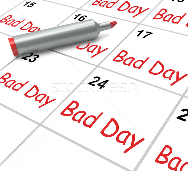 Ruim dia calendário desagradável terrível tempo Foto stock © stuartmiles