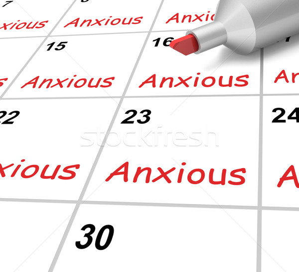 Anxious Calendar Shows Worried Fearful And Concerned Stock photo © stuartmiles
