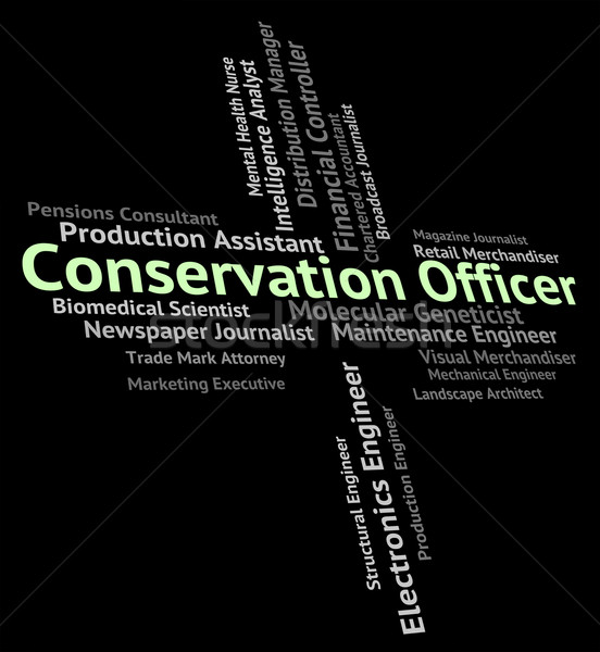 Conservation Officer Means Go Green And Administrators Stock photo © stuartmiles