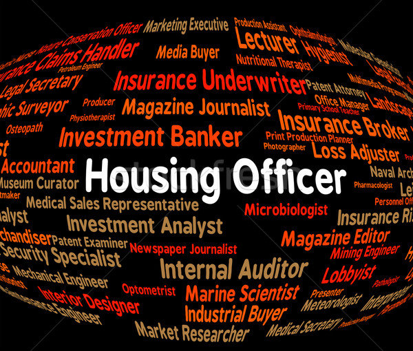 Housing Officer Indicates Recruitment Habitation And Job Stock photo © stuartmiles