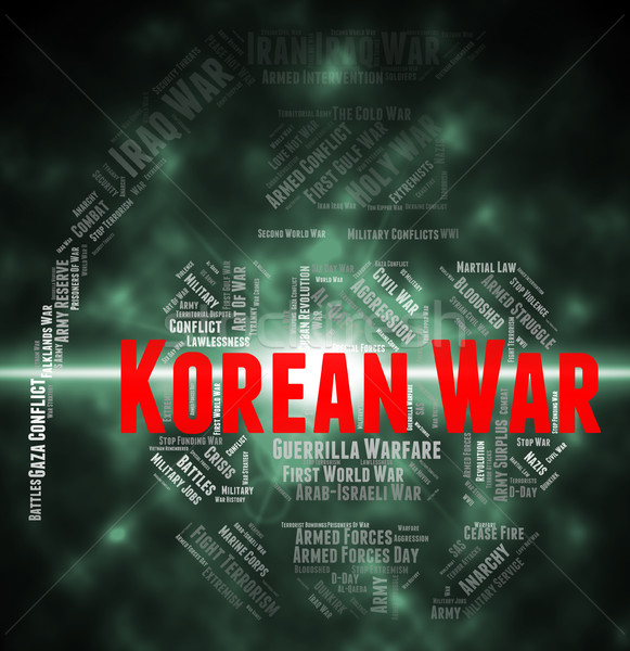 Korean War Means Military Action And Chosungul Stock photo © stuartmiles