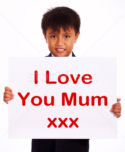 I Love You Mum Sign As Symbol For Best Wishes Stock photo © stuartmiles