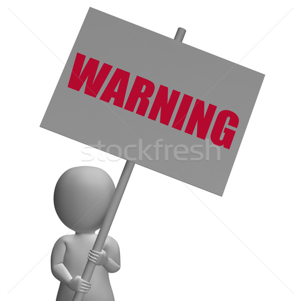 Stock photo: Warning Protest Banner Means Precaution And Forewarn