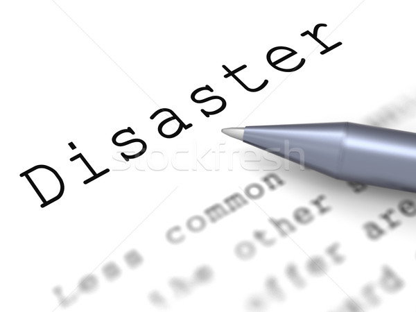 Disaster Word Means Emergency Calamity And Crisis Stock photo © stuartmiles