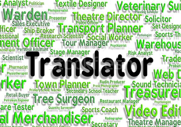 Tradutor trabalho ocupação carreira trabalhar empregado Foto stock © stuartmiles