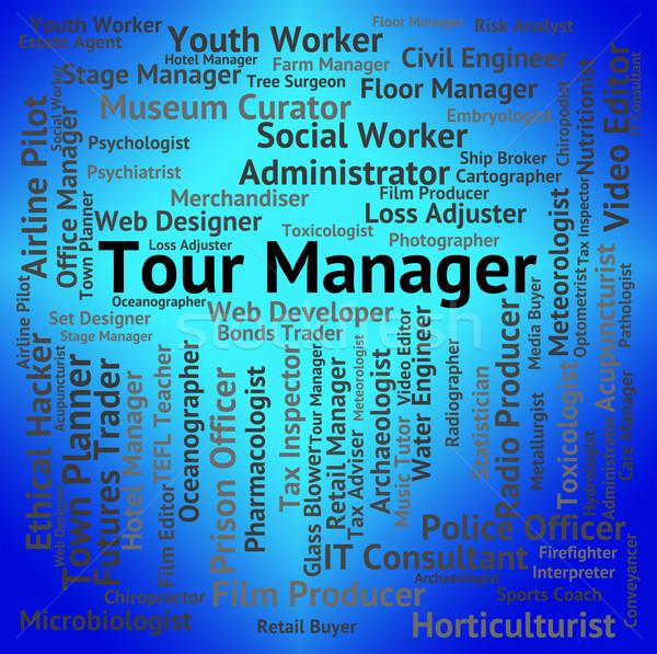 Gira gerente empleo turísticos ocupación texto Foto stock © stuartmiles