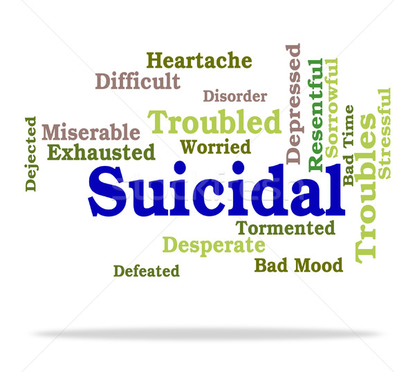 Suicidal Word Indicates Suicide Crisis And Depressed Stock photo © stuartmiles