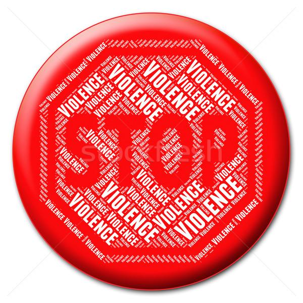 Stoppen geweld gevaar stopteken geen Stockfoto © stuartmiles