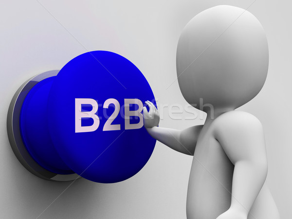 B2B Button Shows Corporate Partnership And Relations Stock photo © stuartmiles
