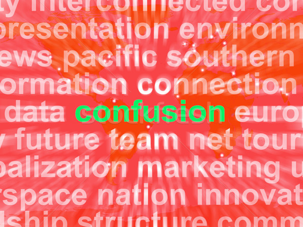 Confusion Word Cloud Means Confusing Confused Dilemma Stock photo © stuartmiles